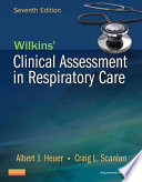 Wilkins  Clinical Assessment in Respiratory Care7