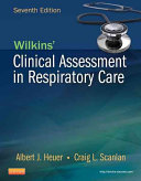 Wilkins' Clinical Assessment in Respiratory Care7