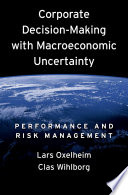 Corporate Decision Making With Macroeconomic Uncertainty