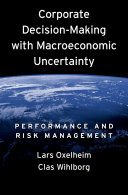 download ebook corporate decision-making with macroeconomic uncertainty pdf epub