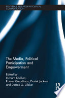 The Media  Political Participation and Empowerment