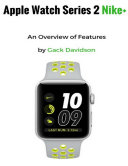 Apple Watch Series 2 Nike   An Overview of Features