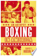 Boxing in America  An Autopsy