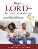 Help Us Lord We Can T Fix Our Marriage