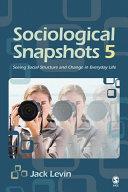 Sociological Snapshots 5