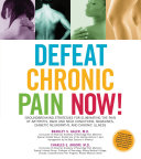 Defeat Chronic Pain Now