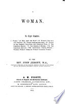 Woman  In eight chapters   Founded on two sermons by Adolphe Monod   Book PDF