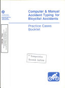 Computer And Manual Accident Typing For Bicyclist Accidents Practice Cases Booklet