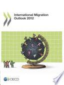 International Migration Outlook 2012