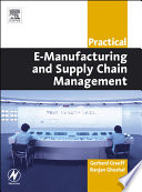 Practical E Manufacturing and Supply Chain Management