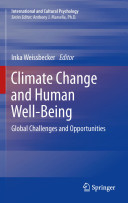 Climate Change and Human Well-Being: Global Challenges and Opportunities