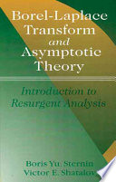 Borel Laplace Transform and Asymptotic Theory