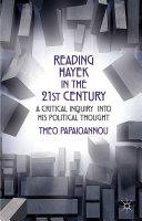 Reading Hayek in the 21st Century