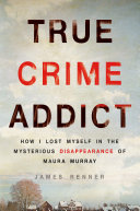 True Crime Addict Book