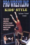 Pro Wrestling Kids  Style