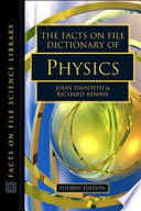The Facts on File Dictionary of Physics  Fourth Edition