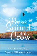By the Sound of the Crow: I Know You're There Sequel