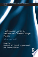 The European Union in International Climate Change Politics