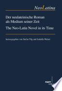 Der neulateinische Roman als Medium seiner Zeit