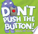 Don   t Push the Button