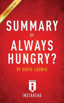 Summary of Always Hungry