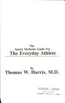 The Sports Medicine Guide For The Everyday Athlete