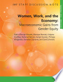 Women  Work  and the Economy Macroeconomic Gains from Gender Equity