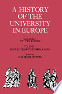 A History of the University in Europe  Volume 1  Universities in the Middle Ages