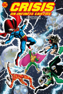 Crisis On Infinite Earths Companion Deluxe : game-changing event crisis on infinite earths...