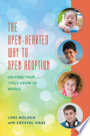 The Open Hearted Way to Open Adoption