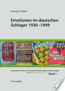 Emotionen im deutschen Schlager 1930 1949