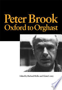 Peter Brook  Oxford to Orghast