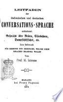 Leitfaden der italienischen und deutschen conversations-sprache enthaltend: Gespräche über Reisen, Eisenbahnen, Dampfschifffahrt vom M. Introna