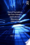 Travel Narratives  the New Science  and Literary Discourse  1569   1750