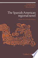 The Spanish American Regional Novel