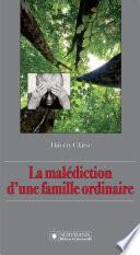 La malédiction d'une famille ordinaire