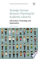 Strategic Human Resource Planning for Academic Libraries