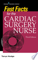 Fast Facts For The Cardiac Surgery Nurse Third Edition
