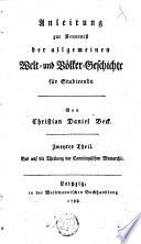 Anleitung zur Kenntniss der allgemeinen Welt- und Volker- Geschichte für Studirende :