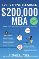 Everything I Learned at $200,000 MBA about Marketing: Easy, Relaxed, Fun to Read.
