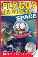 Fly Guy Presents  Space  Scholastic Reader  Level 2
