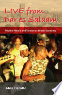 Live from Dar es Salaam Gave Way To A Vibrant Independent Music Scene