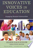 Innovative Voices in Education Students And Families Of Different Backgrounds And