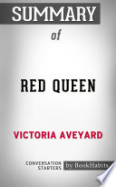 Summary of Red Queen by Victoria Aveyard   Conversation Starters