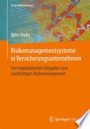 Risikomanagementsysteme in Versicherungsunternehmen