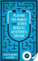 Playing The Ponies And Other Medical Mysteries Solved