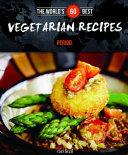 The World s 60 Best Vegetarian Recipes    Period