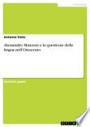 Alessandro Manzoni e la questione della lingua nell'Ottocento