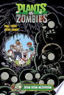 Plants Vs  Zombies Volume 6  Boom Boom Mushroom