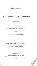 The Doctrine of Developement and Conscience, Considered in Relation to the Evidences of Christianity and of the Catholic System